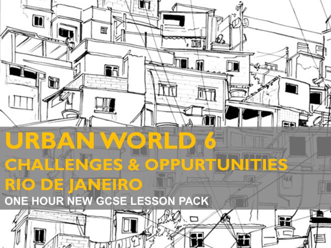 Ed-Excel B: Urban World 6 - Urban Challenges & Opportunities - GCSE