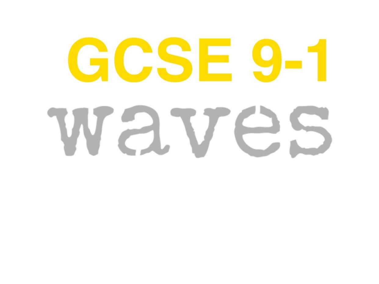 Gcse Waves  9-1