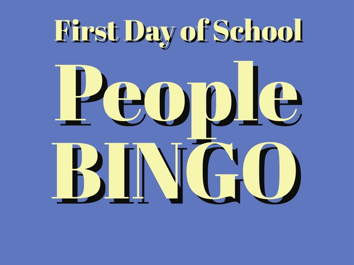 First Day of School - People BINGO