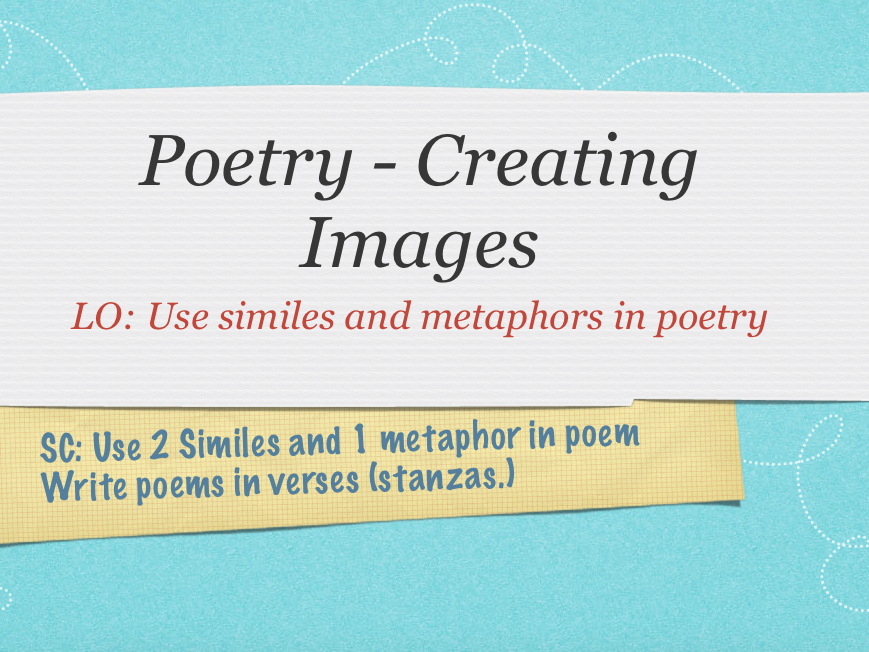 Poems that create images - Similes / Metaphors