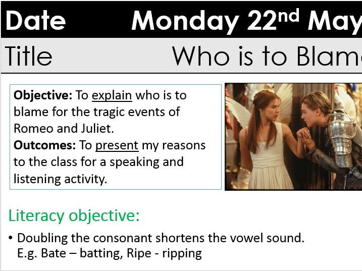 Romeo and Juliet KS3 GCSE Who is to blame for tragedy? Carousel