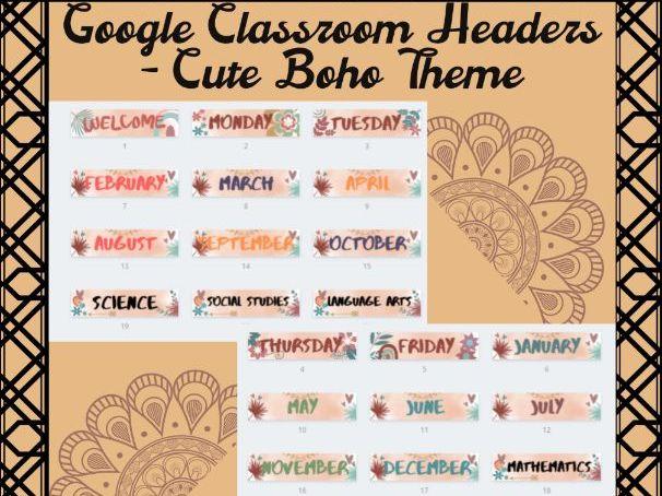 Google Classroom Headers - Cute Boho Theme for Distance Learning
