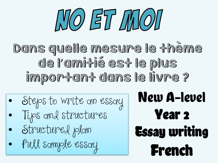 No et moi - Essay writing (2) - Full essay + tips - Year 2