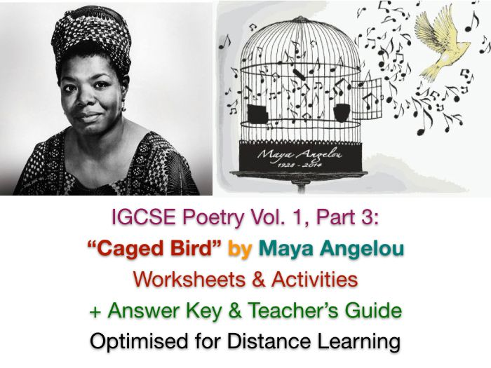 IGCSE Poetry: 'Caged Bird' by Maya Angelou (Poem, Worksheets + Teacher's Guide)
