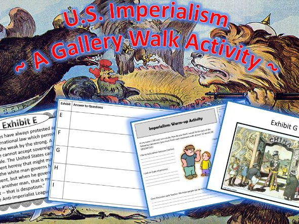 U.S. Imperialism 1860-1920: A Gallery Walk Student Activity