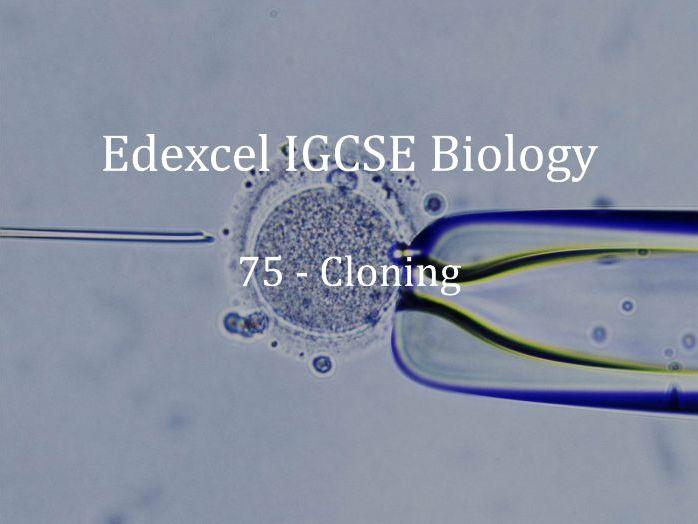 Edexcel IGCSE Biology Lecture 75 - Cloning