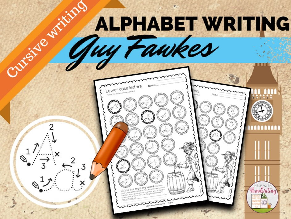 Guy Fawkes themed: Cursive Alphabet Handwriting Worksheets for 5 - 11 years