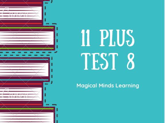New 11 Plus Test 8: Ages 10-11