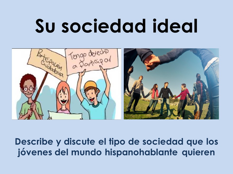 AQA New A Level Spanish: Su sociedad ideal
