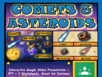 Comets & Asteroids, Space: Google Slides, Distance Learning + PPT + 2 Worksheets