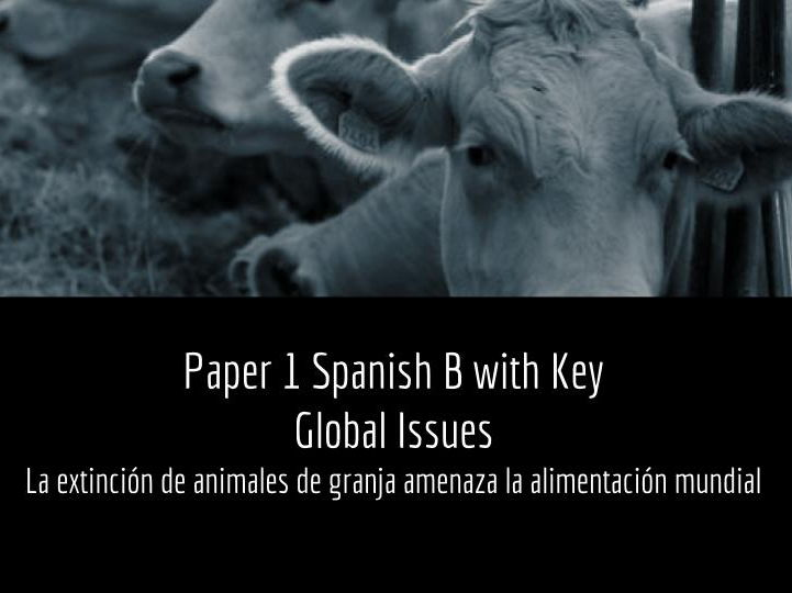 Spanish B Paper 1 with Key on Global Issues