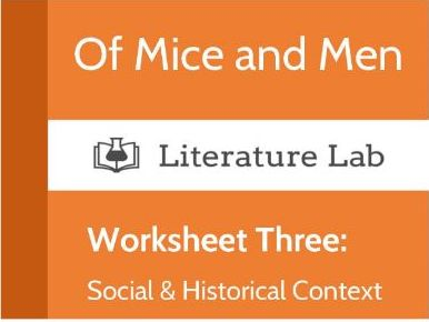 Of Mice and Men Worksheet - Social & Historical Context