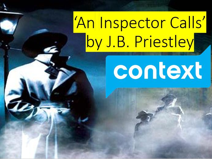 'An Inspector Calls' - Context Lesson