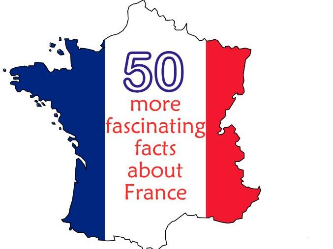 50 More Facinating Facts about France