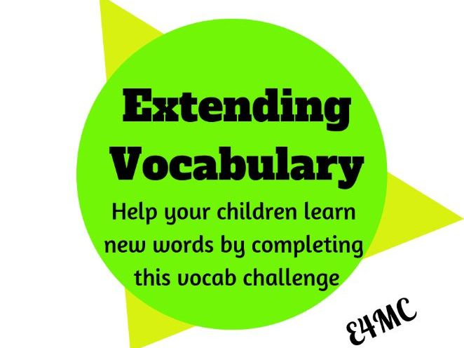 Extending and Developing Vocabulary