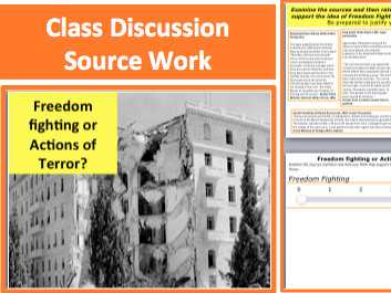 Freedom fighting or Actions of Terror? 20th Century History lesson resource on terrorism for KS3 KS4