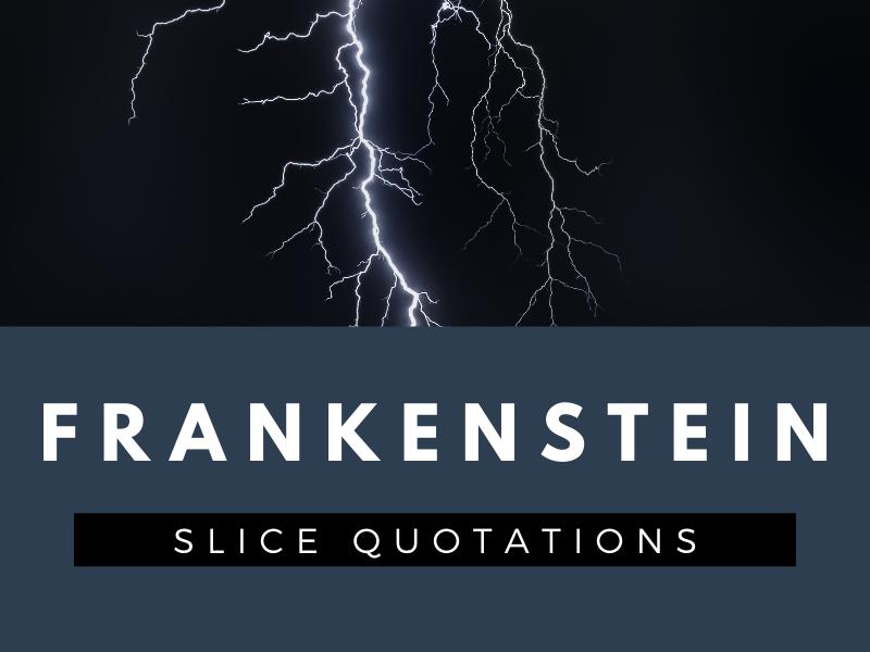 Frankenstein - SLICE Quotation Sheets