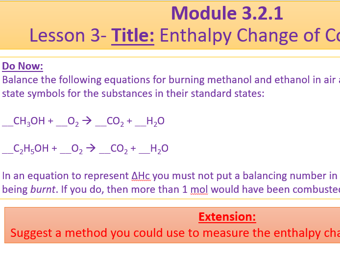 A Level Chemistry OCR A Module 3.2.1 Lesson 3 Enthalpy Change of Combustion