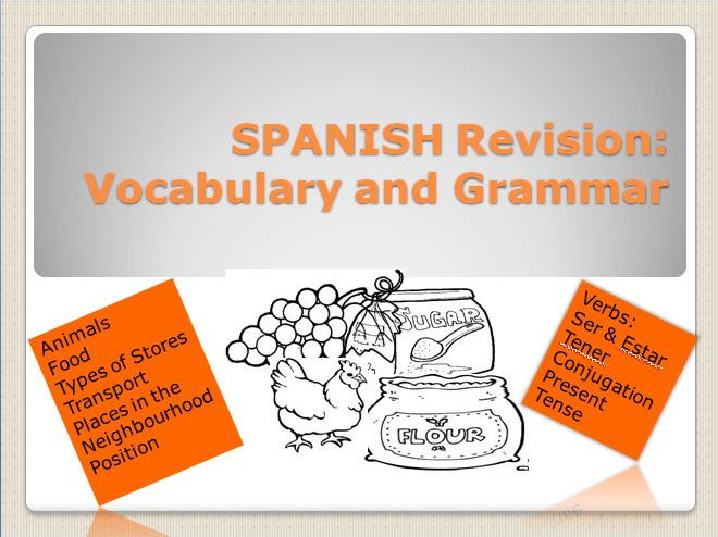 Spanish Revision - Vocabulary & Grammar