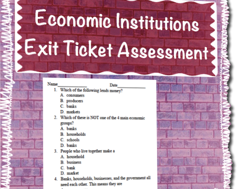 Economic Institutions Exit Ticket Assessment