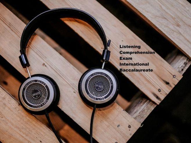 IB Spanish B HL - Listening Comprehension exam