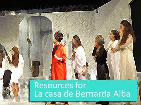 La casa de Bernarda Alba - comprehensive resources