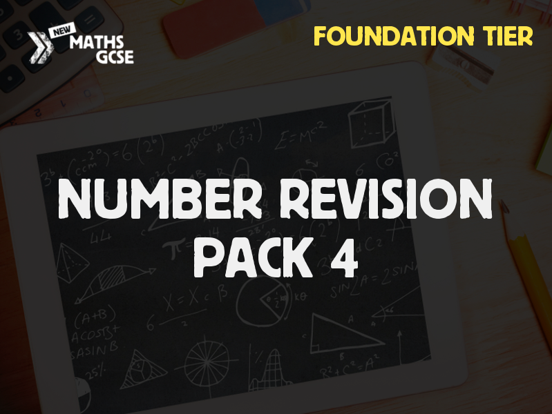 Number Revision Pack 4 (Foundation Tier)