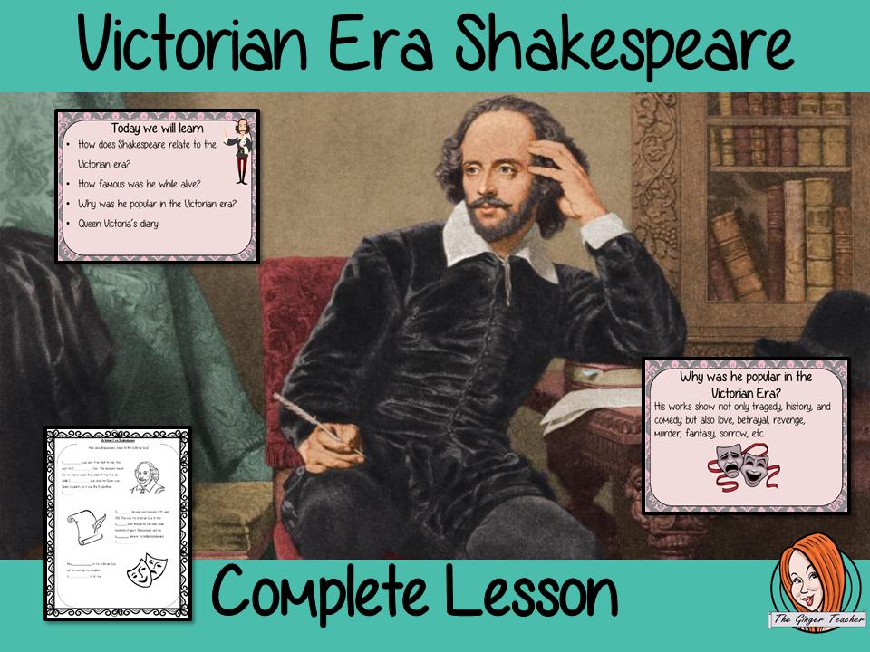 Victorian Era Shakespeare Complete Lesson