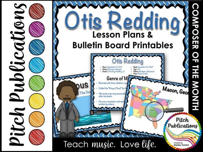Composer of the Month OTIS REDDING (R&B) - Lesson Plans & Bulletin Board