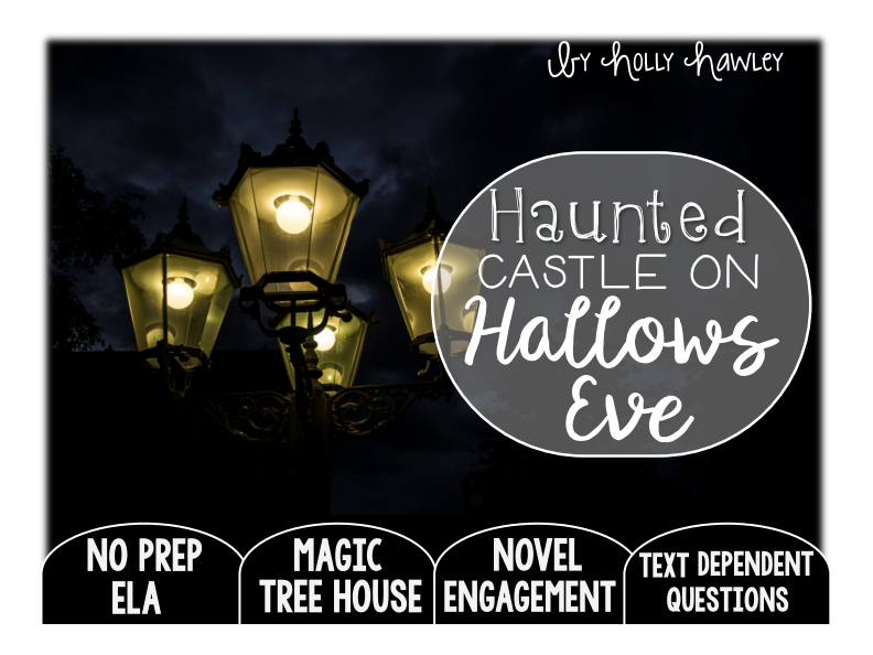 Haunted Castle on Hallows Eve Text Dependent Questions