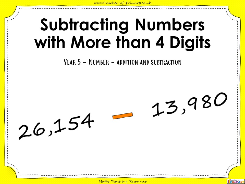 Subtracting Numbers with More than 4 Digits - Year 5