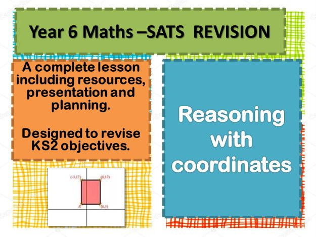 COMPLETE REVISION LESSON  REASONING WITH COORDINATES