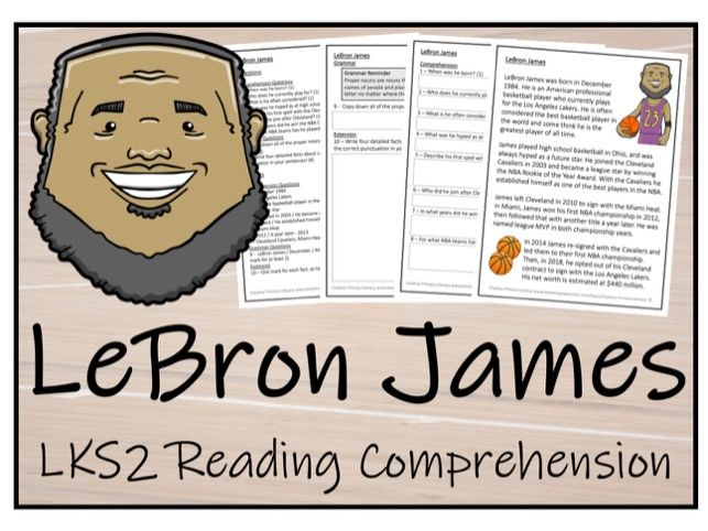 LKS2 Literacy - LeBron James Reading Comprehension Activity