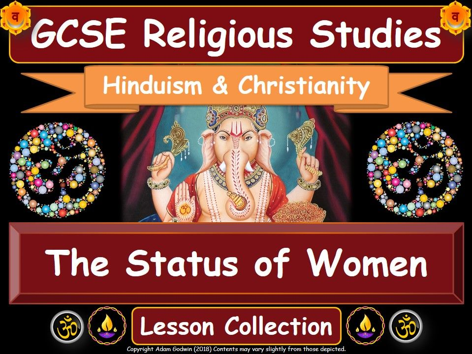 The Status of Women - Hinduism & Christianity (GCSE Lesson Pack) [Gender Equality]
