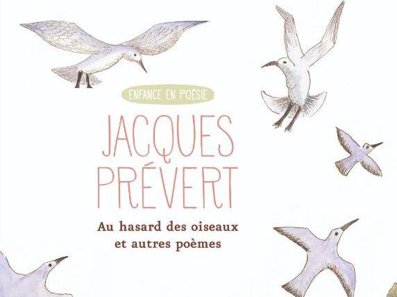 au hasard des oiseaux de Jacques Prevert