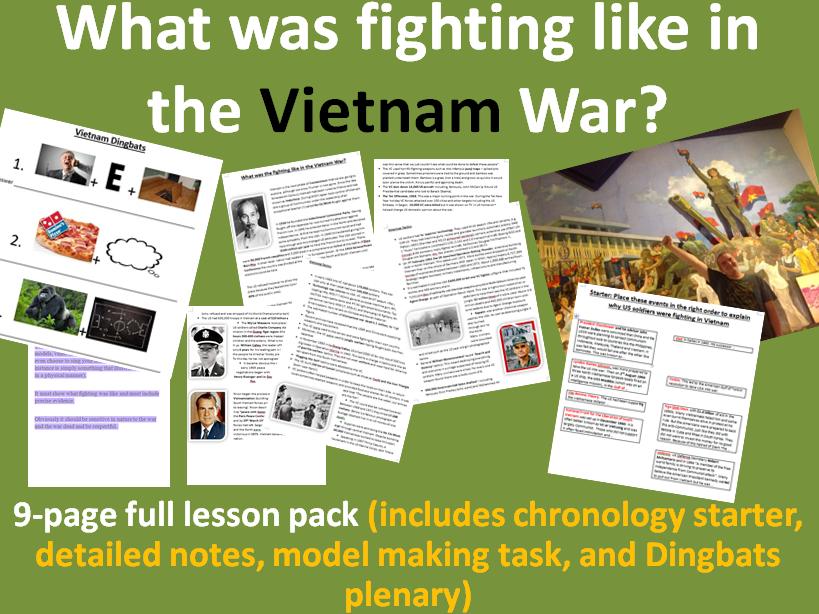 Fighting in Vietnam War - 9-page full lesson (chronology starter, notes, task, Dingbats plenary)