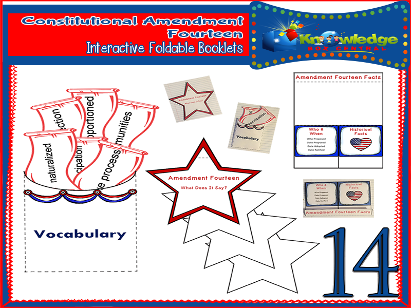 Constitutional Amendment Fourteen Interactive Foldable Booklets