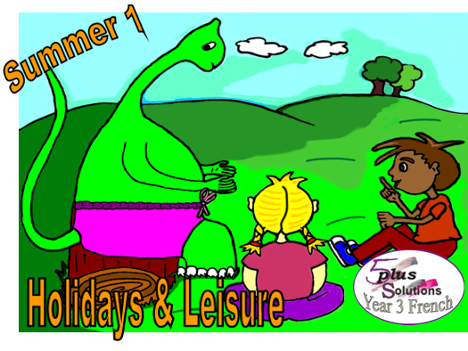 Primary French COPIABLE PUPIL WORKBOOK: Year 3 Holidays & Leisure