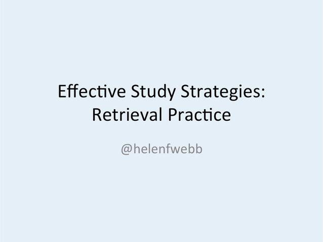 Effective Study Strategies: Retrieval Practice