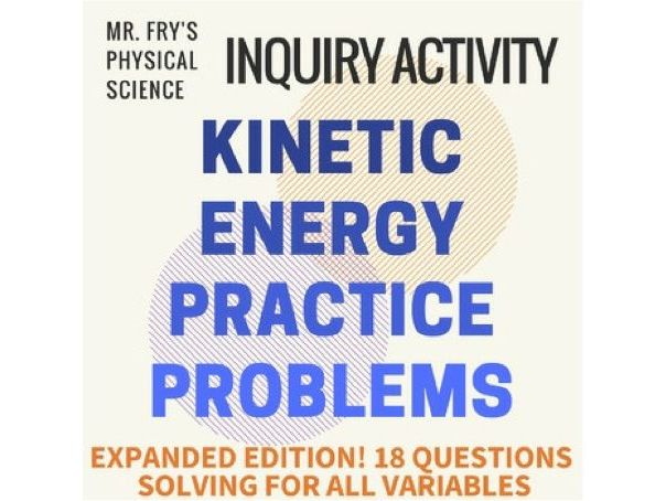 Kinetic Energy Problems  (HS-PS3-2)