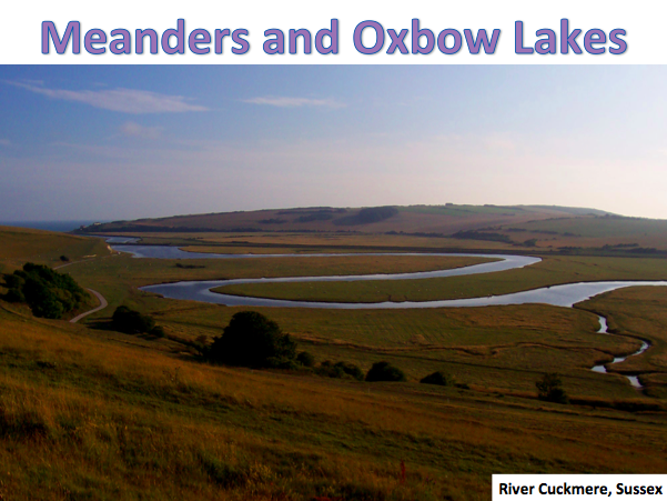 KS3 Rivers - Middle Course: Meanders and Oxbow Lakes