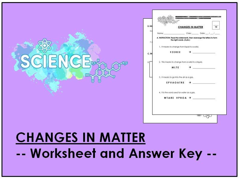 Changes in Matter (Worksheet & AK)
