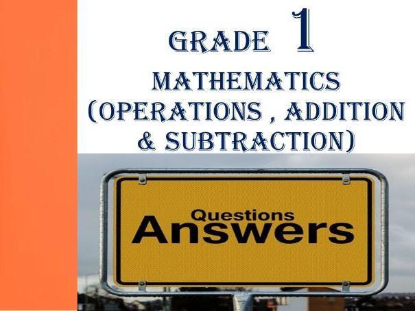 Grade 1 MATHEMATICS  Questions & Answers 3