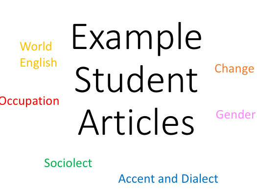A Level English Language Example Student Articles/ Opinion Pieces
