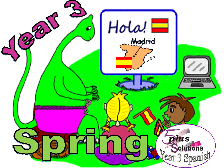 Primary Spanish WHOLE TERM: Year 3 Spring