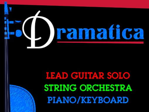 Dramatica ( Electric Guitar & String Orchestra - Score and Parts)