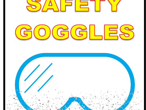 Always wear safety goggles