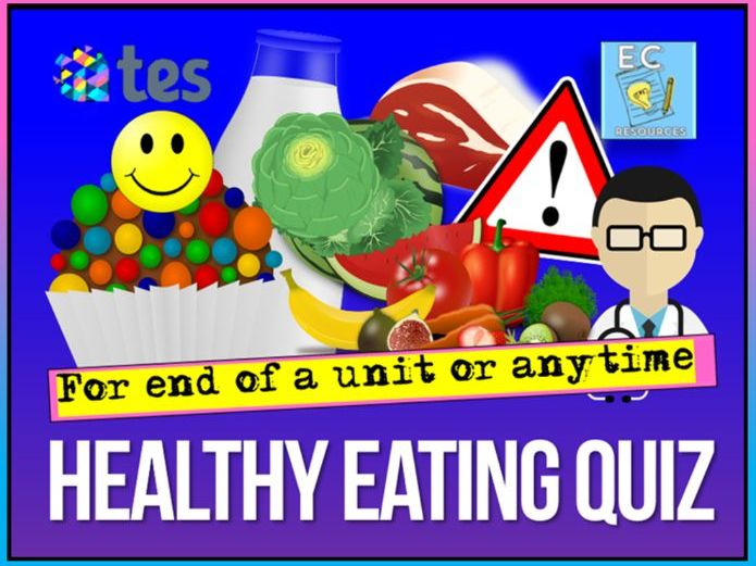 Healthy Eating Quiz PSHE
