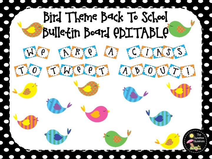 Bulletin Board Set EDITABLE: Bird Themed Back To School Set