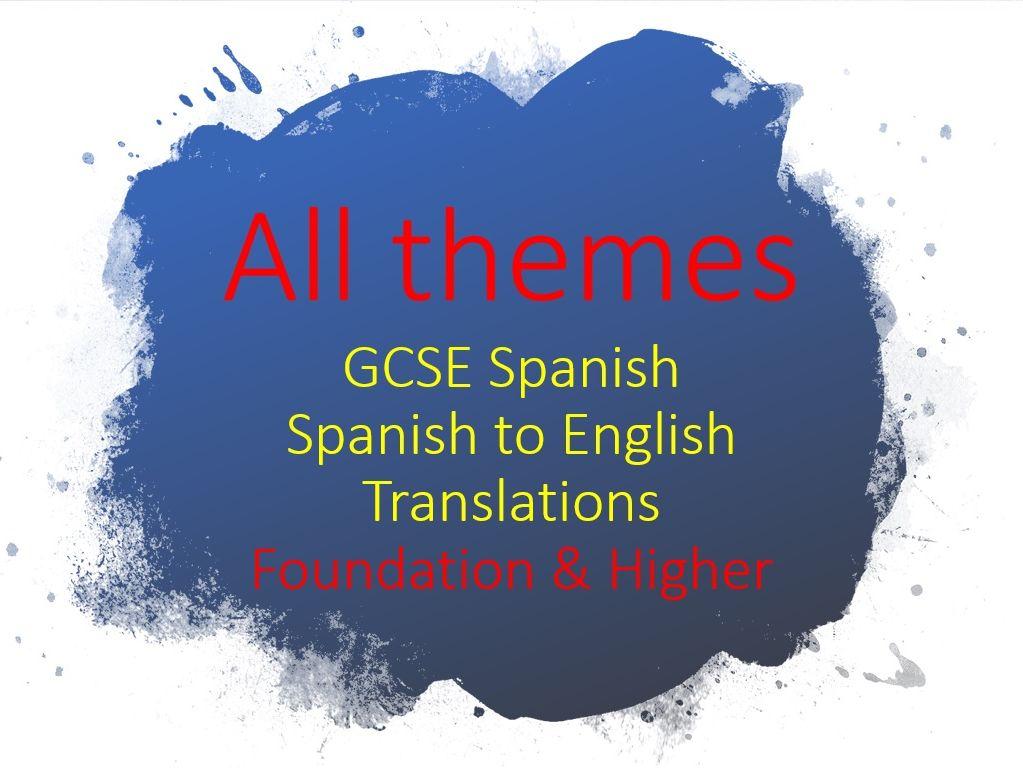 GCSE Spanish - All themes (Spanish to English translations)